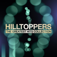 Hilltoppers - The Greatest Hits Collection