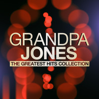 Grandpa Jones - The Greatest Hits Collection