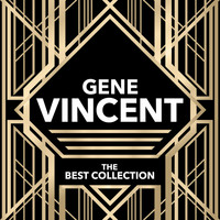 Gene Vincent - The Best Collection