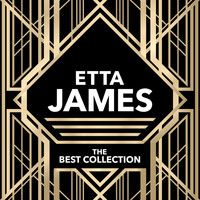Etta James - The Best Collection