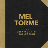 Mel Torme - The Greatest Hits Collection