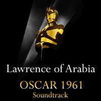 Maurice Jarre - Lawrence of Arabia: Overture / Main Title / Arrival at Auda's Camp / The Voice of the Guns / Continu