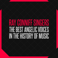Ray Conniff Singers - The Best Angelic Voices in the History of Music