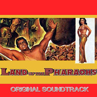 Dimitri Tiomkin - Land of Pharoahs: Prelude / The Procession / The Celebration / The Declaration