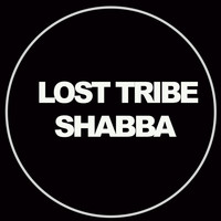 Lost Tribe - Shabba