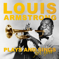Louis Armstrong - Louis Armstrong Sings And Plays For You