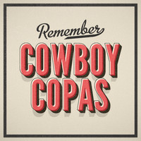 Cowboy Copas - Remember