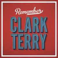 Clark Terry - Remember