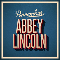 Abbey Lincoln - Remember