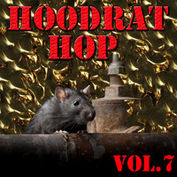 DJ Whoo Kid - Hoodrat Hop, Vol.7