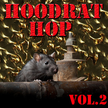 Various Artists - Hoodrat Hop, Vol.2