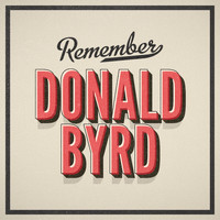 Donald Byrd - Remember