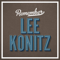 Lee Konitz - Remember
