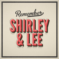 Shirley & Lee - Remember