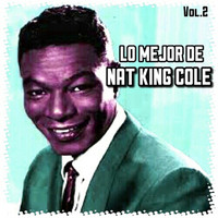 Nat King Cole - Lo Mejor de Nat King Cole, Vol. 2
