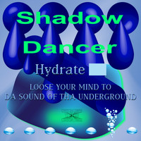 Shadow Dancer - Hydrate