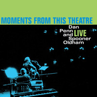 Dan Penn - Moments from This Theatre (Live)