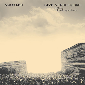 Amos Lee - Live At Red Rocks (with the Colorado Symphony)
