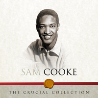 Sam Cooke - The Crucial Collection