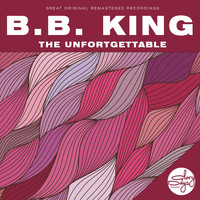 B.B. King - The Unfortgettable