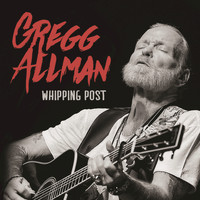 Gregg Allman - Whipping Post (Live)