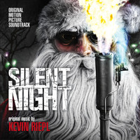 Kevin Riepl - Silent Night (Original Motion Picture Soundtrack)