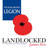 James Fox - Landlocked (The Official Single of the 2012 Poppy Appeal)