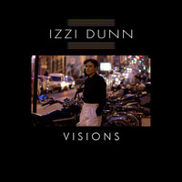 Izzi Dunn - Visions (EP)