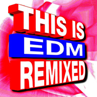 DJ ReMix Factory - This Is EDM Remixed