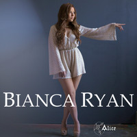 Bianca Ryan - Alice - Single
