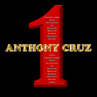 Anthony Cruz - 1 (Explicit)