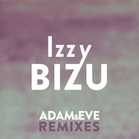 Izzy Bizu - Adam & Eve (Remixes)