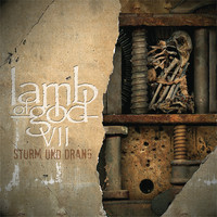 Lamb Of God - VII - Sturm Und Drang (Explicit)