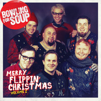 Bowling For Soup - Merry Flippin' Christmas (Vol. 2)