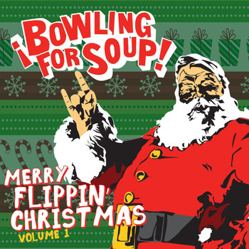 Bowling For Soup - Merry Flippin' Christmas, Vol. 1