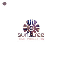 Suntree - High Vibration (Explicit)
