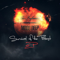 Mobb Deep - Survival of the Fittest EP