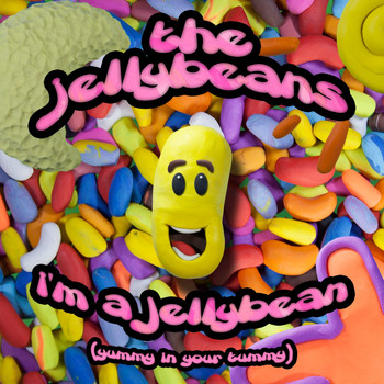 The Jelly Beans - I'm a Jelly Bean (Yummy in Your Tummy)