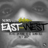 Shyheim - East & West (feat. Ras Kass, Dom Pachino, Bad Azz & Solomon Childs)