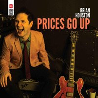 Brian Houston - Prices Go Up