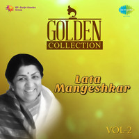 Lata Mangeshkar - Golden Collection - Lata Mangeshkar, Vol. 2