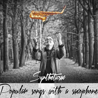 Syntheticsax - Popular Songs With a Saxophone