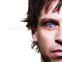 Chicane - Thousand Mile Stare
