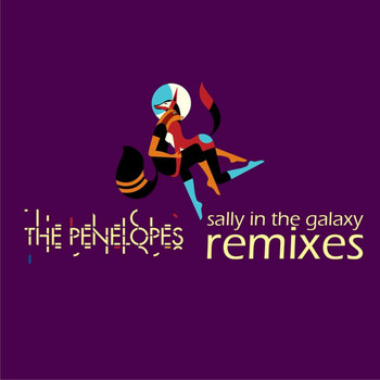 The Penelopes - Sally In The Galaxy (Remixes)