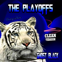 Ghost Black - The Playoffs