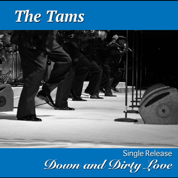 The Tams - Down and Dirty Love