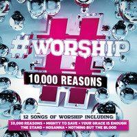 Elevation - #Worship: 10,000 Reasons