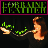 Lorraine Feather - Dooji Wooji