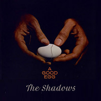 The Shadows - A Good Egg