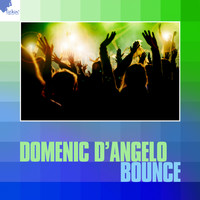 Domenic d'Angelo - Bounce